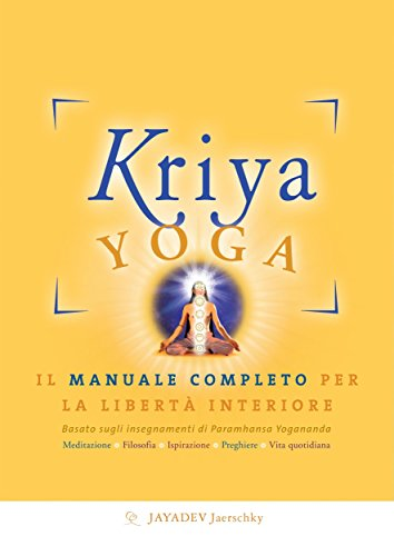 Kriya Yoga (Italian Edition) - Kindle edition by Kriyacharya ...