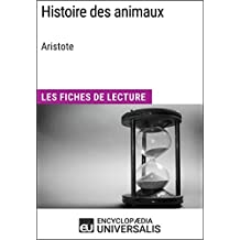 Histoire des animaux d'Aristote: Les Fiches de Lecture d'Universalis (French Edition)
