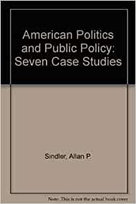 public policy case studies and political theory Public policy making: make the focus of the study more specific, the theory of 'health policy policy making' as a case and its application in bangladesh as a.