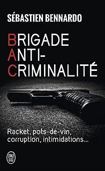 Brigade anti-criminalité par Bennardo