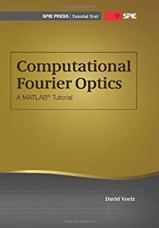 Amazon introduction to fourier optics mcgraw hill physical and computational fourier optics a matlab tutorial spie tutorial texts vol tt89 fandeluxe Image collections