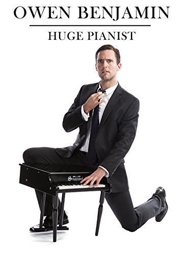 (Owen Benjamin: Huge Pianist)