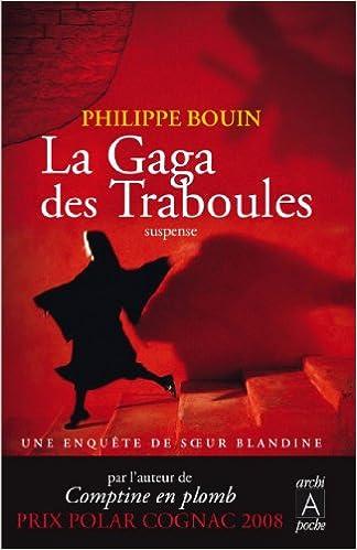 La Gaga des Traboules - Bouin Philippe