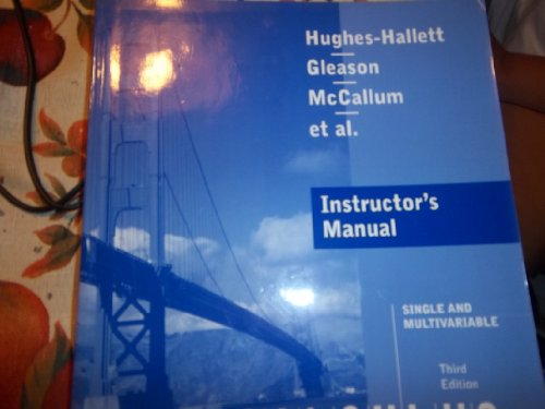 Calculus Single and Multivariable: Instructors Manual