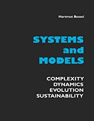 Systems and Models: Complexity, Dynamics, Evolution, Sustainability