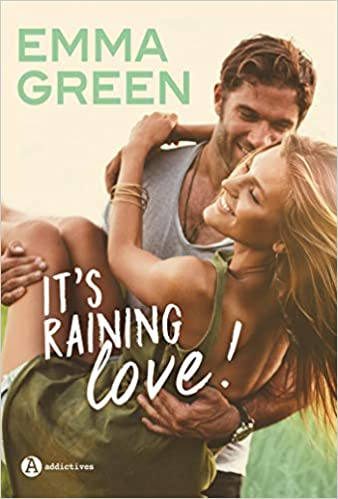 It's raining love d'Emma Green 41PkBMfNofL._SX336_BO1,204,203,200_