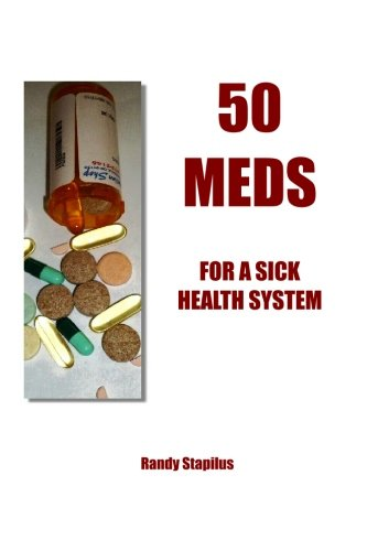 Download 50 Meds: for a Sick Health System PDF