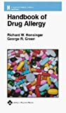 Handbook of Drug Allergy and Other Adverse Drug Reactions, Honsinger, Richard W. and Green, George R., 0781739349