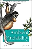 Download Ambient Findability 1st (first) editon Text Only in PDF ePUB Free Online