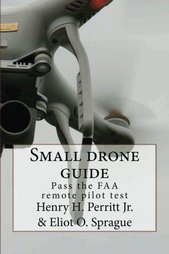 Small drone guide: Pass the FAA remote pilot test