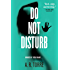Do Not Disturb (A Deanna Madden Novel Book 2)