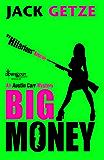 Big Money (Austin Carr Mystery Book 2)