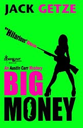 Big Money (Austin Carr Mystery Book 2)
