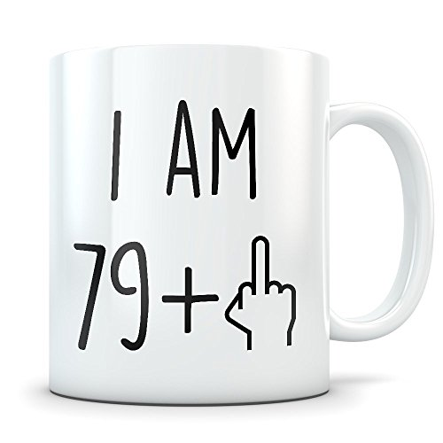 Funny 80th Birthday Gift for Women and Men - Turning 80 Years Old Happy Bday Coffee Mug - Eighty Gag Party Cup Idea for a Joke Celebration - Best Adult Birthday Presents