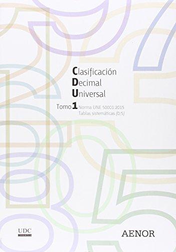 Descargar Libro Clasificación Decimal Universal : Norma Une 50001:2015 Udc Consortium
