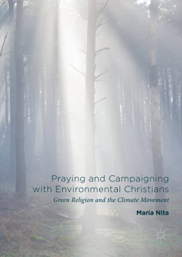 Praying and Campaigning with Environmental Christians: Green Religion and the Climate - Green Nita