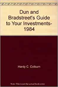 Dun and bradstreet 39 s guide to your investments 1984 c for Donald bradstreet