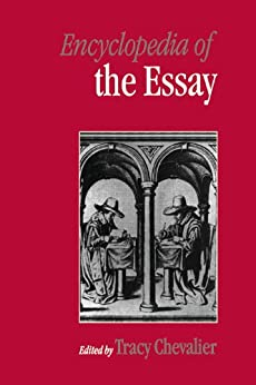 encyclopedia of the essay tracy chevalier The lady and the unicorn by tracy chevalier by noémi pineau ( ) girl with a pearl earring by tracy chevalier : insight text guide by lisa fletcher ( book ).