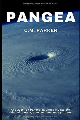 PANGEA: Amazon.es: PARKER, C.M.: Libros