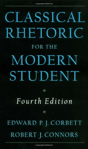 Classical Rhetoric for the Modern Student, 4th Edition (Classical Composition compare prices)