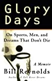 Glory Days: A Basketball Memoir