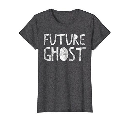 Womens Future Ghost: Funny Halloween Costume T-Shirt For
