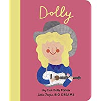 Dolly Parton (My First Little People, Big Dreams): My First Dolly Parton: 28