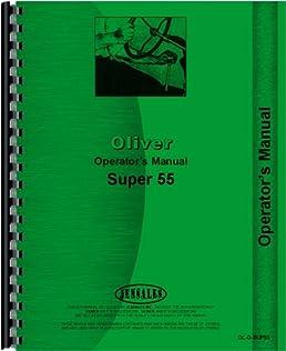 oliver super 55 tractor operators manual oliver 6301147746603 rh amazon com
