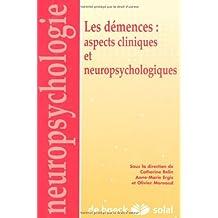 actualites sur les demences: aspects cliniques et neuropsychologiques