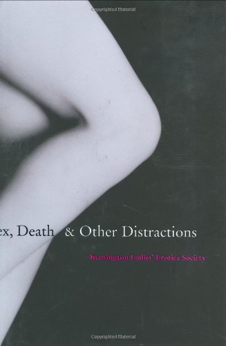 Sex, Death and Other Distractions