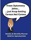 These Optometry Jokes... ...Just Keep Getting