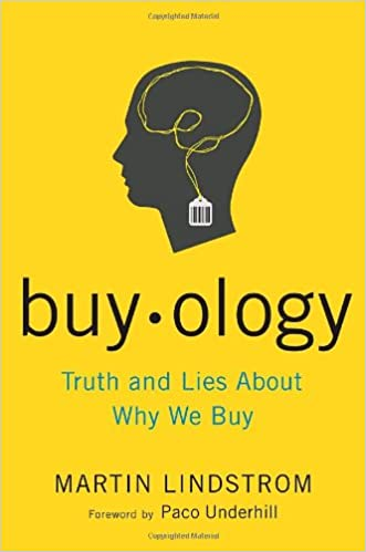 Truth and Lies About Why We Buy Buyology
