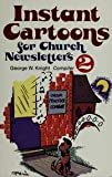 Instant Cartoons for Church Newsletters, George W. Knight, 0801054575
