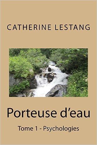 Book Porteuse d'eau: Un blog, une mémoire - Tome 1: Volume 1