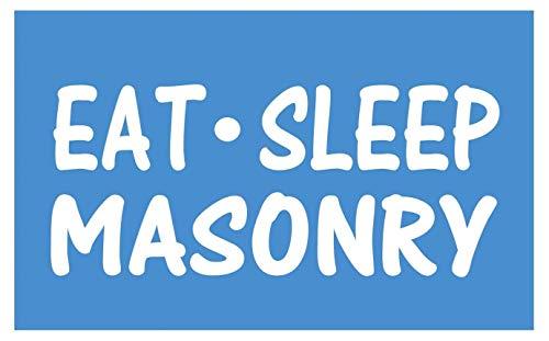 Eat Sleep Masonry Sticker *G940* 8