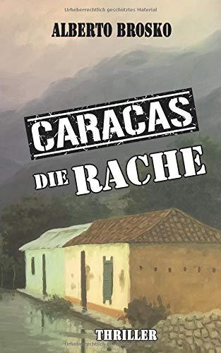 Die Rache: Caracas 2