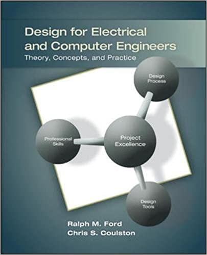 Design for Electrical and Computer Engineers: Ralph Ford