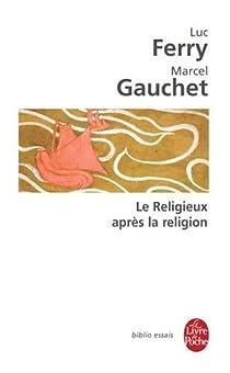 Le Religieux après la religion par Ferry