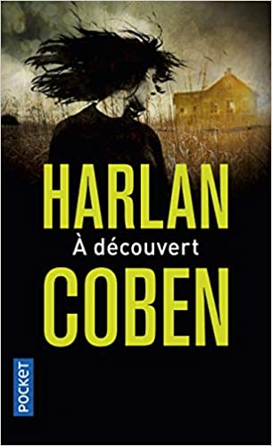 A Decouvert French Edition Arnaud Cecile Coben Harlan
