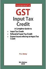 Taxmann's GST Input Tax Credit (9th Edition 2020) Kindle Edition