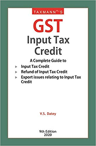 Taxmann's GST Input Tax Credit (9th Edition 2020)