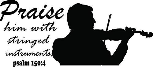 Praise Him Stringed Instruments Bible Quote God Lord Religion Inspirational Music Quotes Notes Song Songs Instruments Melody Love Decals Decal Vinyl Art Stickers For Bedrooms Rooms Size 15x20 inch ()
