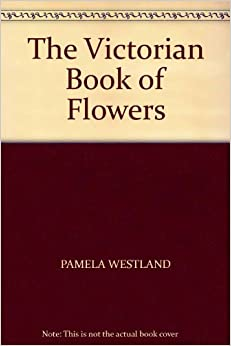 The Victorian Book of Flowers