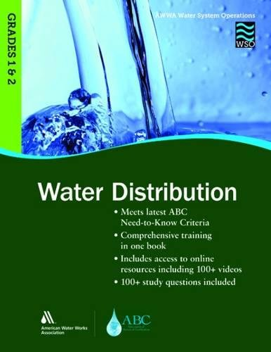 Water Distribution Grades 1 & 2 WSO: AWWA Water System Operations WSO
