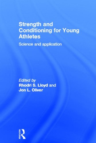 Strength and Conditioning for Young Athletes: Science and application