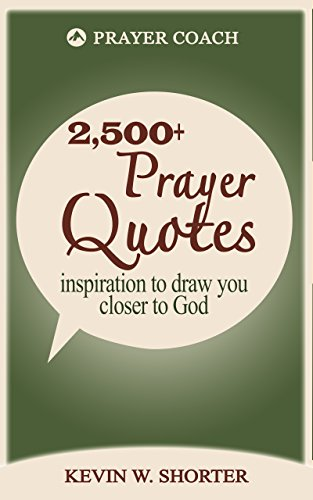 Prayer Quotes: inspiration to draw you closer to God