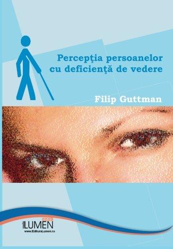 Percepția persoanelor cu deficiențe de vedere - Vederea s-a deteriorat la ochiul drept
