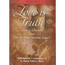 Love Is Truth with Fulton Sheen - Vol. III by Bishop Fulton J Sheen