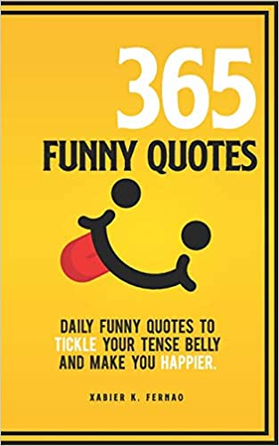 funny quotes daily funny quotes to tickle your tense belly