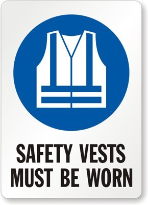 Wornwith Vests Must Be GraphicAluminum Vest Safety Sign10 OkZwTuPilX